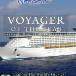 Modern Times Wonders VOYAGER OF THE SEAS
